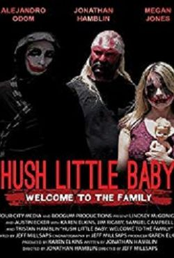 Hush Little Baby Welcome To The Family