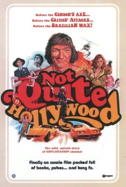 Niezupełnie Hollywood / Not Quite Hollywood: The Wild, Untold Story of Ozploitation!