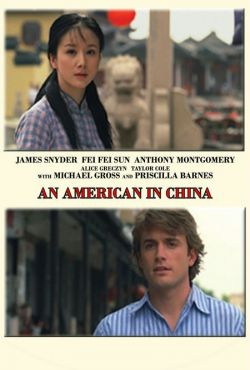 Amerykanin w Chinach / An American in China