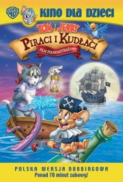 Tom i Jerry: Piraci i kudłaci / Tom and Jerry in Shiver Me Whiskers
