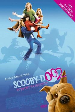 Scooby-Doo 2: Potwory na gigancie / Scooby-Doo 2: Monsters Unleashed