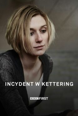 Incydent w Kettering / The Kettering Incident