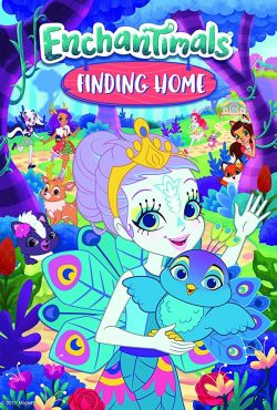 Enchantimals: Nowy Dom / Enchantimals Finding Home