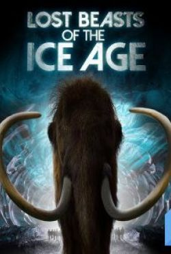 DNA epoki lodowcowej / Lost Beasts of the Ice Age