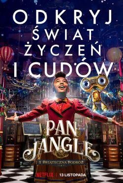 Pan Jangle i świąteczna podróż / Jingle Jangle: A Christmas Journey
