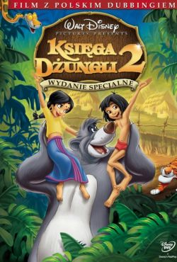 Księga dżungli 2 / The Jungle Book 2
