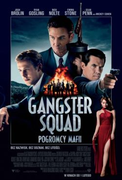 Gangster Squad. Pogromcy mafii / Gangster Squad