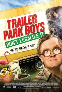 Chłopaki z baraków 3 / Trailer Park Boys 3: Don't Legalize It