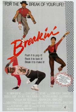 Breakdance / Breakin'