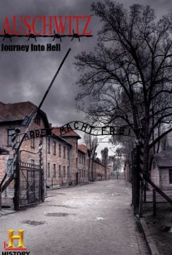 Auschwitz - Podróż Do Piekła / Auschwitz - Journey Into Hell
