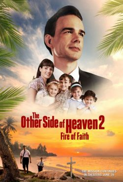 Druga strona nieba 2 / The Other Side of Heaven 2: Fire of Faith